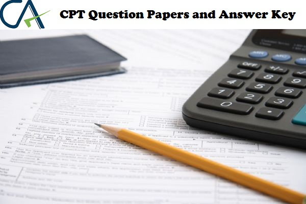 CPT 2018 Question Paper, Answer Key, Mock Test ~ Competitive