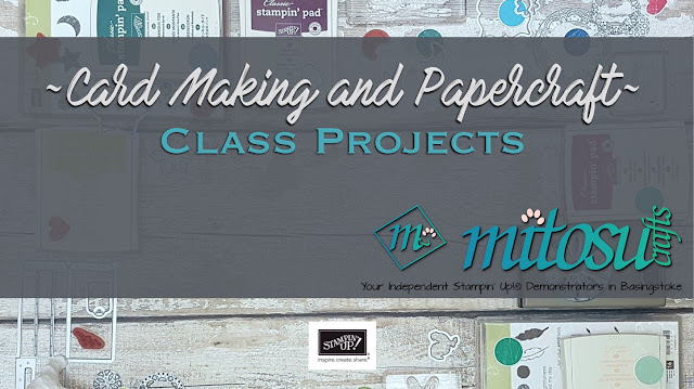 Card Making and Papercraft Class Projects from Mitosu Crafts' Basingstoke Craft Group