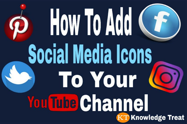 How to add Social Media Icons on your YouTube Channel, add Social Media links on Youtube Channel