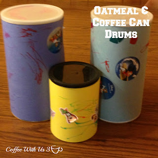 Oatmeal & Coffee Can Drums