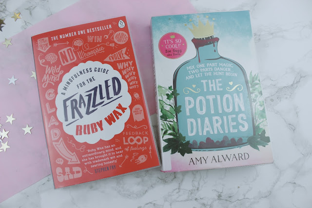A Mindfulness Guide for the Frazzled - Ruby Wax The Potion Diaries - Amy Alward