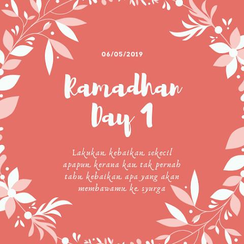 Ramadhan - Day 1