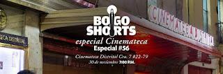 BOGOSHORTS | Especial Cinemateca No 56