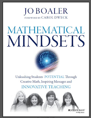https://www.amazon.ca/Mathematical-Mindsets-Unleashing-Potential-Innovative/dp/0470894520/ref=sr_1_1?ie=UTF8&qid=1460415797&sr=8-1&keywords=jo+boaler
