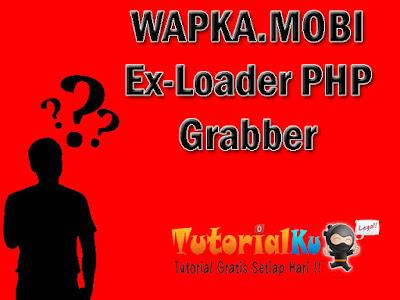 Bagaimana Cara Membuat Exloader Di Wapka.Mobi