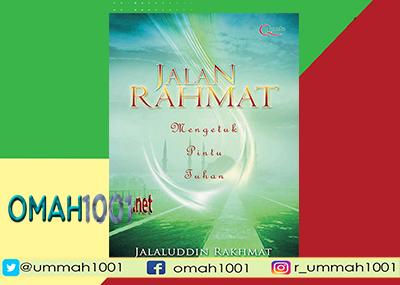 Jalan Rahmat, Mengetuk Pintu Tuhan, Jalaluddin Rakhmat, Omah1001.net