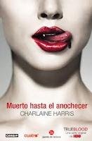 VAMPIROS SUREÑOS 1: MUERTO HASTA EL ANOCHECER - Charlaine Harris