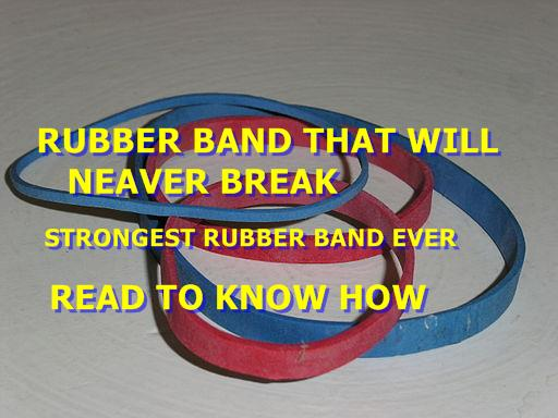 rubber-band-that-will-neaver-break