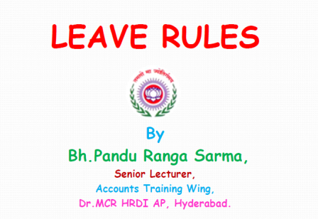 Complete Leave Rules for AP & Telangana Employees and Teachers Download | All Leave Rules Complete Details Download | Casual Leave Rules | Special Casual Leave Rules | Compensatory Leave | Earned Leave Rules | Half Pay Leave Rules | Commuted Leave Rules | Leave not due | Extrordinary Leave | Special Disability Leave | Study Leave Materinity Leave | Hospital Leave Paternity Leave Complete Leave rules for AP and Telangana Employees and Teachers