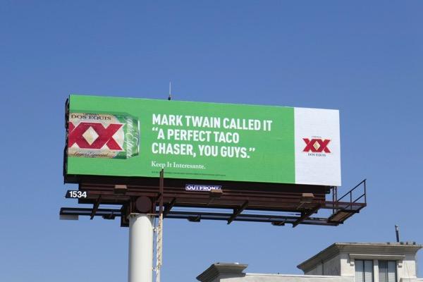 Dos Equis Mark Twain taco chaser billboard