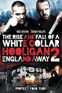 Watch White Collar Hooligan 2: England Away Online Free in HD