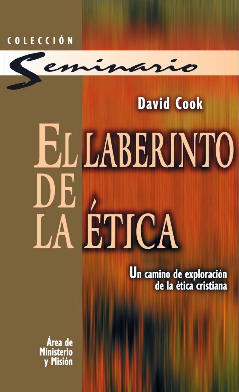 David Cook-El Laberinto De La Ética-