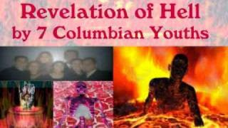 7 columbian youth revelation about hell