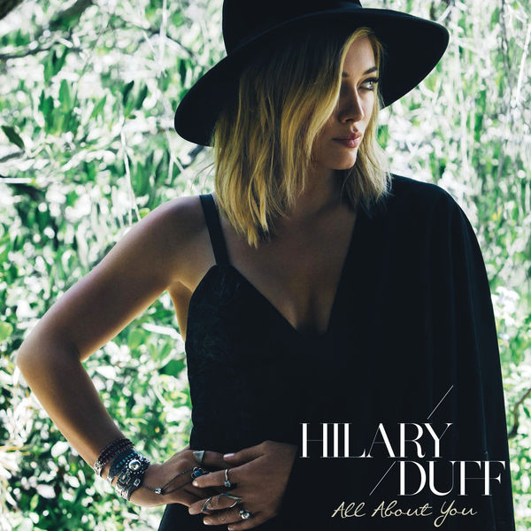 Hilary Duff – All About You – Single [iTunes Plus AAC M4A]