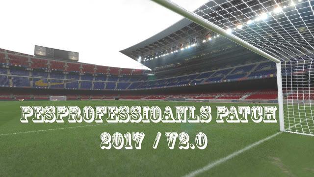Patch PES 2017 Terbaru dari PES Profesional V2 AIO