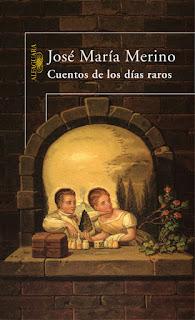Cuentos de los días raros José María Merino