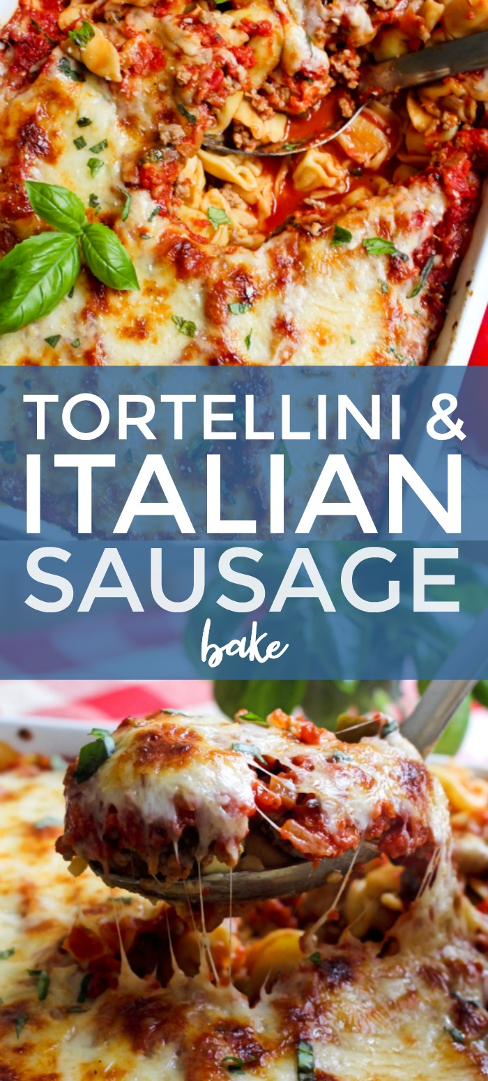 This easy to make Tortellini and Italian Sausage Bake is hearty, comforting, and full of fresh Italian flavor! #tortellini #pastacasserole