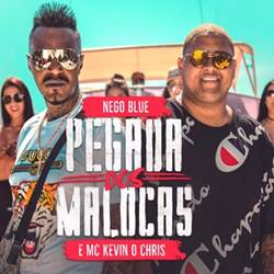 Baixar Pegada dos Maloca - MC Nego Blue e MC Kevin O Chris Mp3