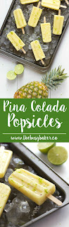 Pina Colada Popsicles www.thebusybaker.ca