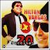 Hilton Vargas - 20 Sucessos