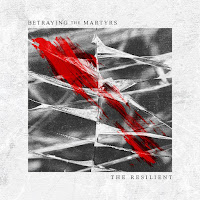 "Betraying the Martyrs - ""The Resilient"""