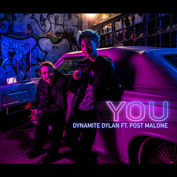 Dynamite Dylan - You (feat. Post Malone) - Single  Cover