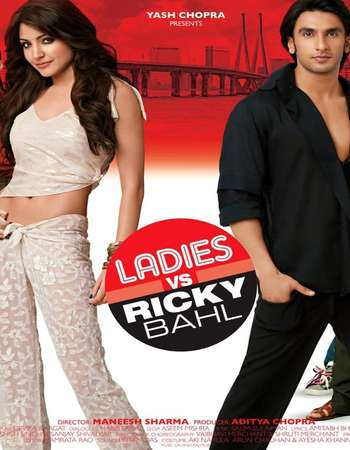 Poster Of Ladies vs. Ricky Bahl 2011 Hindi 550MB BRRip 720p ESubs HEVC Watch Online Free Download downloadhub.in