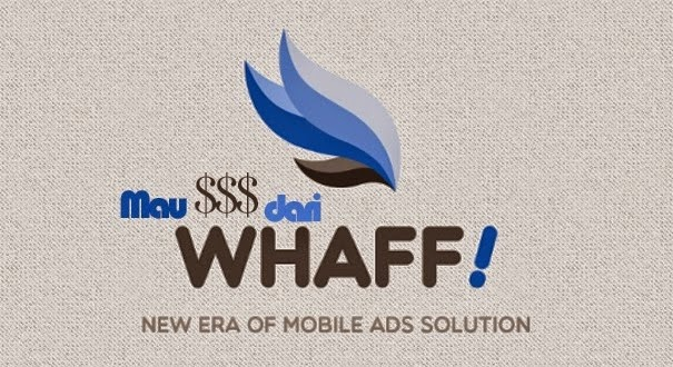 Cara Mendapat Dollar dari HP Android, Aplikasi Whaff
