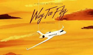 A Boogie Wit Da Hoodie Ft. Davido - Way Too Fly