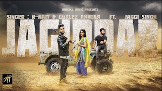 Jagirdar Lyrics - R Nait Ft Gurlej Akhter Song