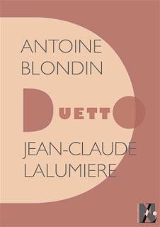 Duetto Antoine Blondin par Jean-Claude Lalumière
