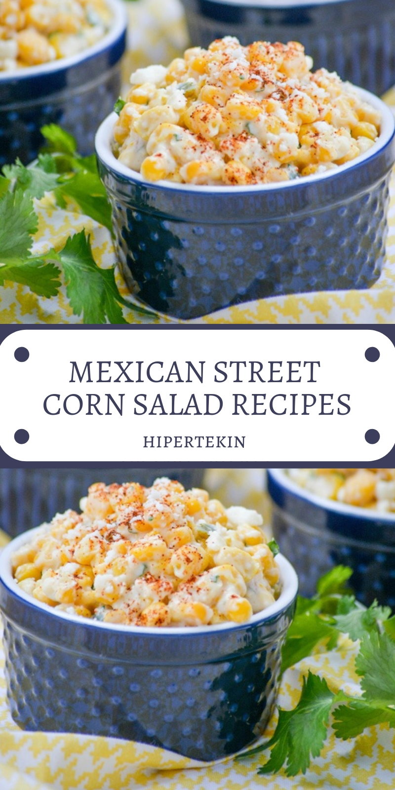 MEXICAN STREET CORN SALAD RECIPES