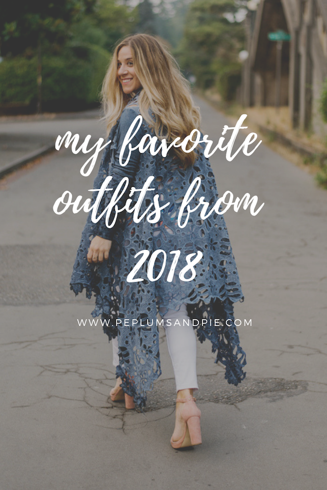 Favorite Outfits 2018