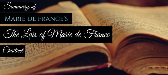 Summary of Marie de France's The Lais of Marie de France Chaitivel