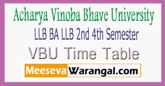 VBU LLB BA LLB 2nd 4th Semester Time Table 2017 Download