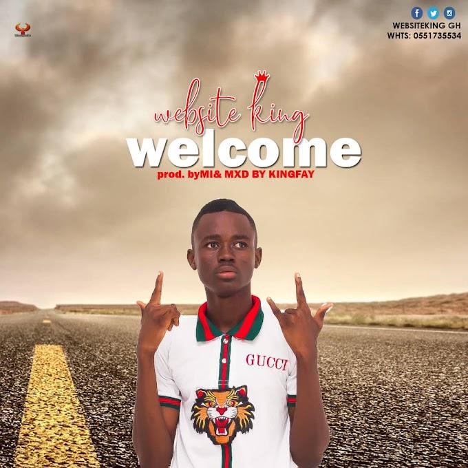WebsiteKing-Welcome (Produced by MI Beatz) (Mixed by KingFay)