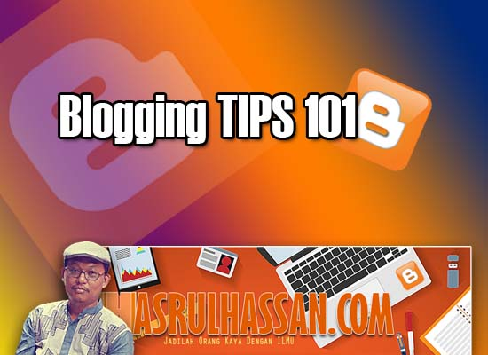 Tips Blogging 101