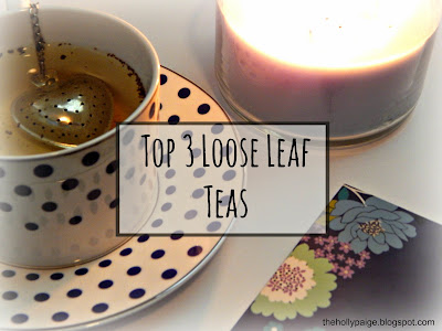 Best Loose Leaf Teas: black, grean, and rooibos thehollypaige.blogspot.com