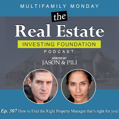 Ep. 307 How to Find the Right Property Manager thats right for you