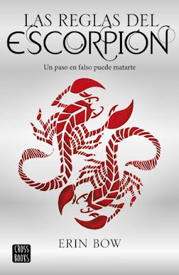 LAS REGLAS DEL ESCORPIÓN. Erin Bow (CrossBooks - 16 Noviembre 2017) LIBRO - LITERATURA JUVENIL - CIENCIA FICCION portada libro en español