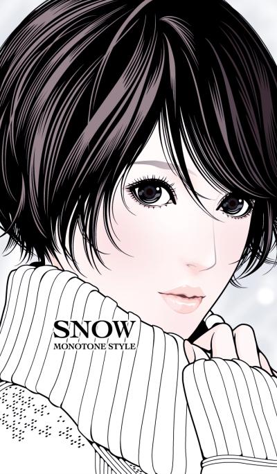 SNOW MONOTONE STYLE