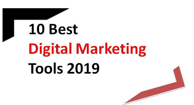 10 Best Digital Marketing Tools 2019