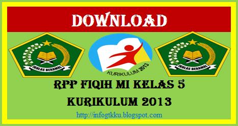 Download Rpp Fiqih Mi Kelas 5 Kurikulum 2013 Info Gtk Ku