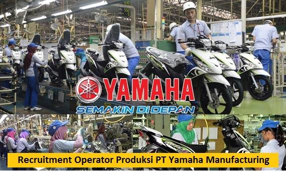 PT Yamaha Indonesia Motor Buka Lowongan Kerja Bagian Operator Manufacturing dan Frontliners (Lulusan SMA/SMK/Setara)