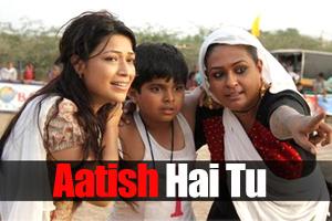 Aatish Hai Tu