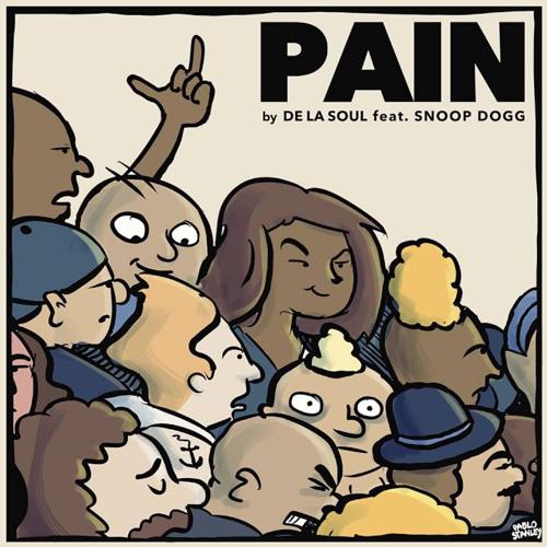 "De La Soul - ""PAIN"" f. Snoop Dogg"