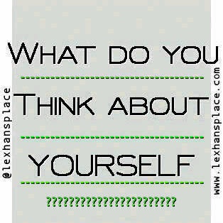 what do you think about yourself