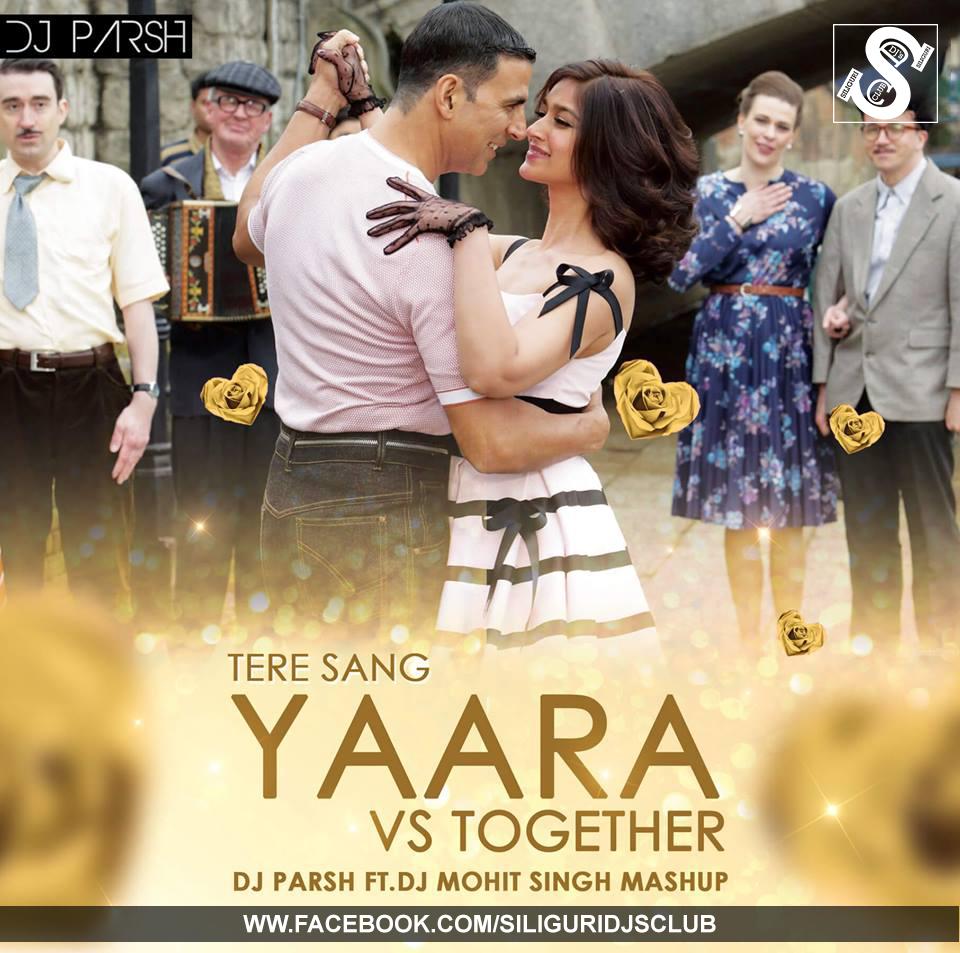 Tere Batere Yaraa Mp3song: Tere Sang Yaara Vs Together