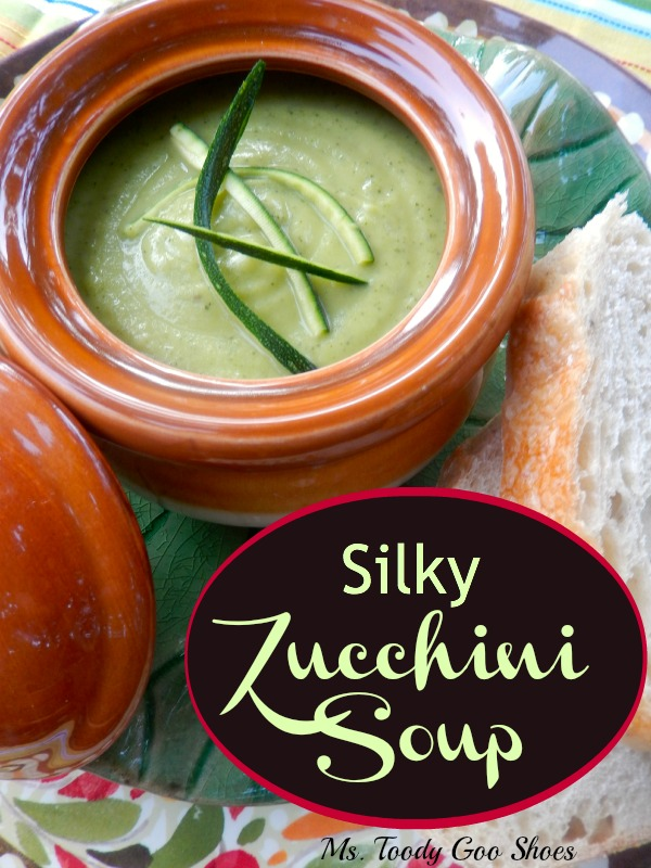 Silky Zucchini Soup | Ms. Toody Goo Shoes