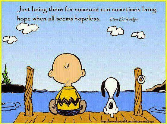 My favourite quotes: Just being there for someone